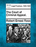 The Court of Criminal Appeal.