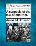 A Synopsis of the Law of Contract.