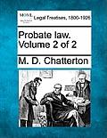 Probate Law. Volume 2 of 2