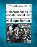 Selected Cases in Constitutional Law.