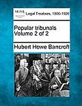 Popular Tribunals Volume 2 of 2