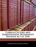 Carbon Capture and Sequestration Deployment Revenue Act of 2010