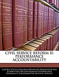 Civil Service Reform II: Performance Accountability