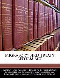 Migratory Bird Treaty Reform ACT