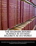 The Rudman Report: Science at Its Best, Security at Its Worst