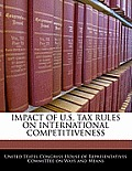 Impact of U.S. Tax Rules on International Competitiveness