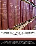 Youth Violence Prevention Program