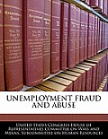 Unemployment Fraud and Abuse