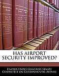Has Airport Security Improved?