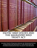 Exotic Bird Species and the Migratory Bird Treaty ACT