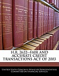 H.R. 2622--Fair and Accurate Credit Transactions Act of 2003