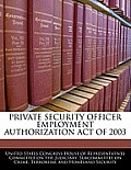 Private Security Officer Employment Authorization Act of 2003
