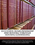 Successful Homeownership and Renting Through Housing Counseling