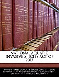 National Aquatic Invasive Species Act of 2003