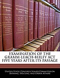 Examination of the Gramm-Leach-Bliley ACT Five Years After Its Passage