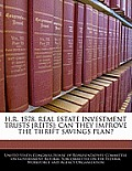 H.R. 1578, Real Estate Investment Trusts [Reits]: Can They Improve the Thrift Savings Plan?