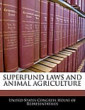 Superfund Laws and Animal Agriculture