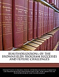 Reauthorizationl of the Brownfields Program Successes and Future Challenges