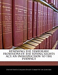 Renewing the Temporary Provisions of the Voting Rights ACT: An Introduction to the Evidence