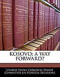 Kosovo: A Way Forward?