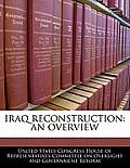 Iraq Reconstruction: An Overview