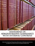 Assessment of Administrative Compliance with Internal Controls