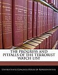 The Progress and Pitfalls of the Terrorist Watch List