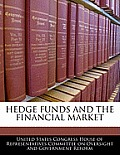 Hedge Funds and the Financial Market