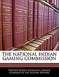 The National Indian Gaming Commission