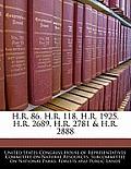 H.R. 86, H.R. 118, H.R. 1925, H.R. 2689, H.R. 2781 & H.R. 2888