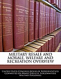 Military Resale and Morale, Welfare and Recreation Overview