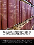 Formaldehyde in Textiles and Consumer Products