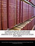 Compilation of Homeland Security Related Executive Orders (E.O. 4601 Through E.O. 13528) (1927-2009)