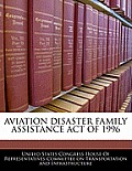 Aviation Disaster Family Assistance Act of 1996