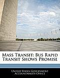 Mass Transit: Bus Rapid Transit Shows Promise