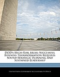 Dod's High-Risk Areas: Successful Business Transformation Requires Sound Strategic Planning and Sustained Leadership