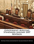 Government Auditing Standards: January 2007 Revision
