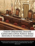 Earth Observing System: Concerns Over NASA's Basic Research Funding Strategy