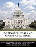 B-2 Bomber: Cost and Operational Issues