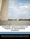 Highway Safety: Causes of Injury in Automobile Crashes