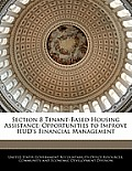 Section 8 Tenant-Based Housing Assistance: Opportunities to Improve HUD's Financial Management