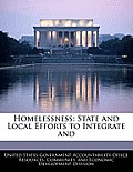Homelessness: State and Local Efforts to Integrate and