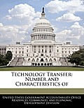 Technology Transfer: Number and Characteristics of