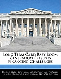 Long Term Care: Baby Boom Generation Presents Financing Challenges