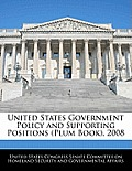 United States Government Policy and Supporting Positions (Plum Book), 2008