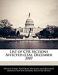 List of Cfr Sections Affected (Lsa), December 2007
