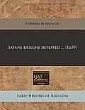 Satans Designs Defeated ... (1659)
