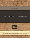 The Tribe of Levi a Poem. (1691)
