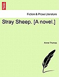 Stray Sheep. [A Novel.]