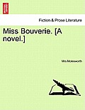 Miss Bouverie. [A Novel.]